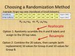 choosing a randomization method