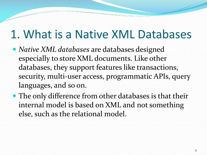 1. What is a Native XML Databases
