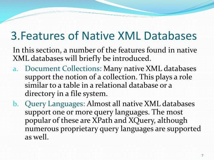 3.Features of Native XML Databases