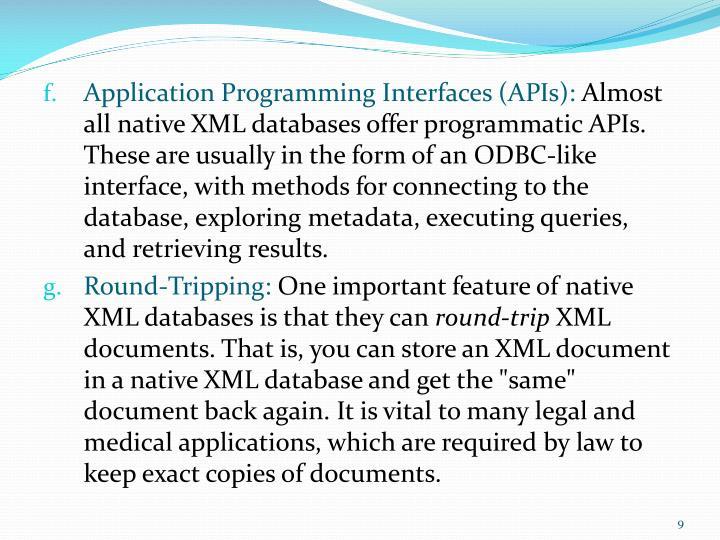 Application Programming Interfaces (APIs):