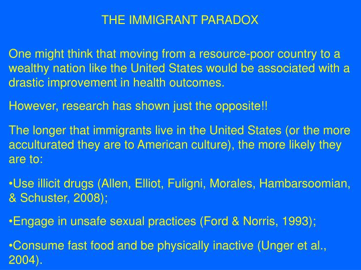 THE IMMIGRANT PARADOX
