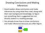 drawing conclusions and making inferences