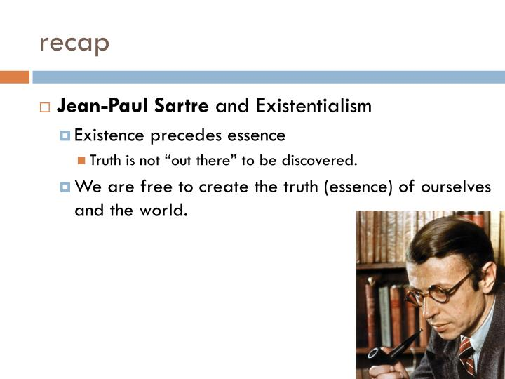 existentialism existence precedes essence old man and the sea The old man and the sea: an awakening hemingway, chopin, and banville, get it right: life and death articulate a circle (the core dynamic in nature.