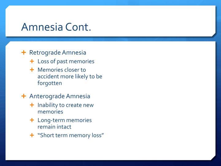 Amnesia Cont.