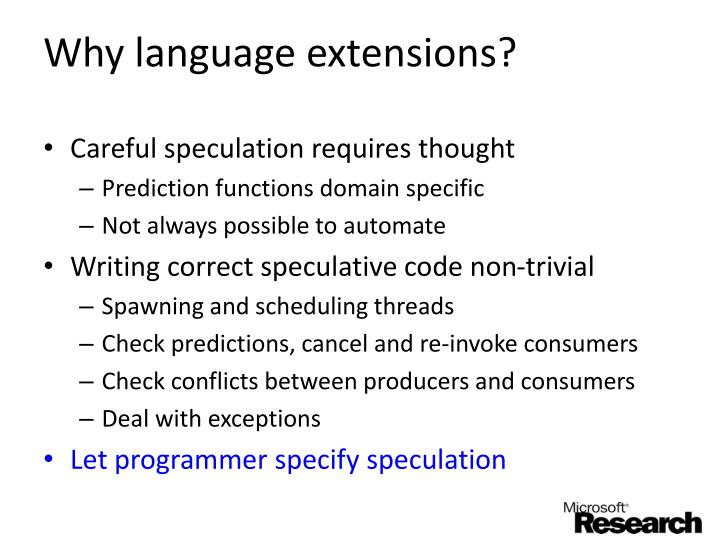 Why language extensions?