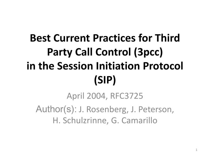 best current practices for third party call control 3pcc in the session initiation protocol sip n.