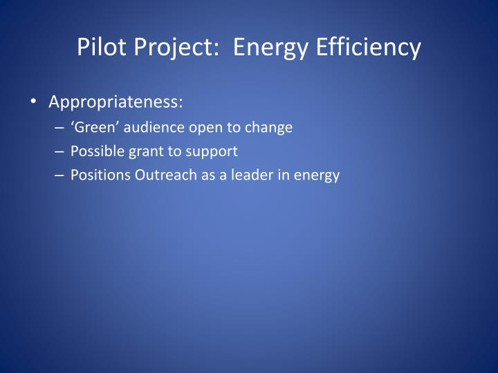 Pilot Project:  Energy Efficiency
