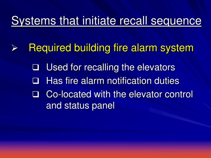 systems that initiate recall sequence n ppt elevators & fire alarm systems understanding interface