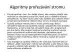 algoritmy pro ez v n stromu