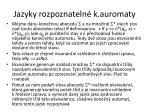jazyky rozpoznateln k auromaty