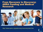 from recovery to discovery arra funding and medical research