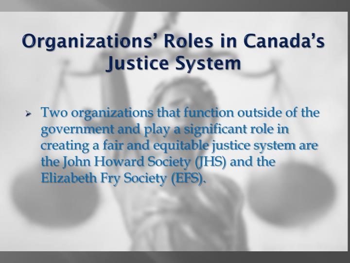 Organizations roles in canada s justice system