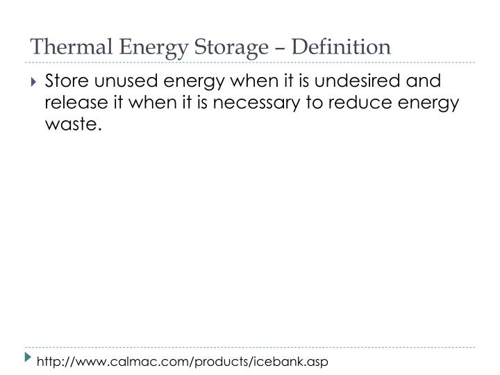 Thermal Energy Storage – Definition
