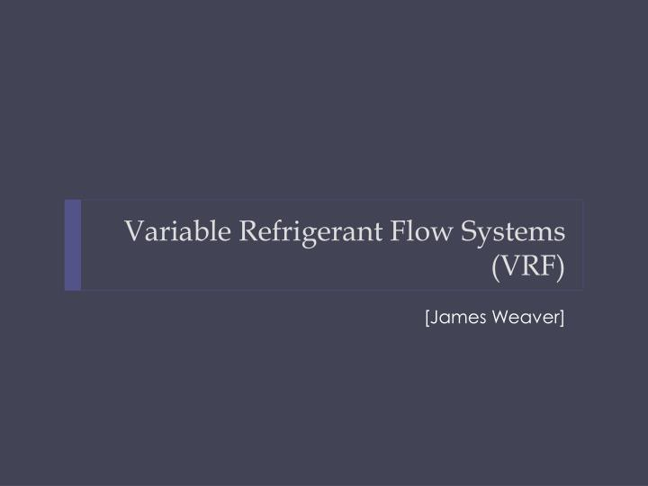 Variable refrigerant flow systems vrf