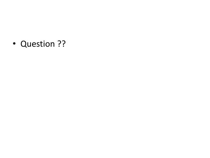 Question ??