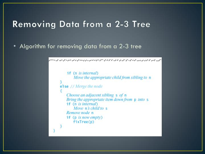 Removing Data from a 2-3 Tree
