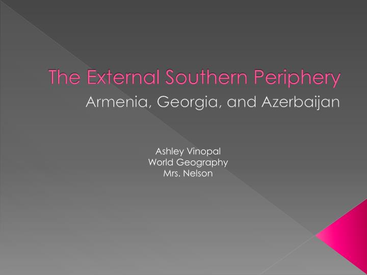 the external southern periphery n.