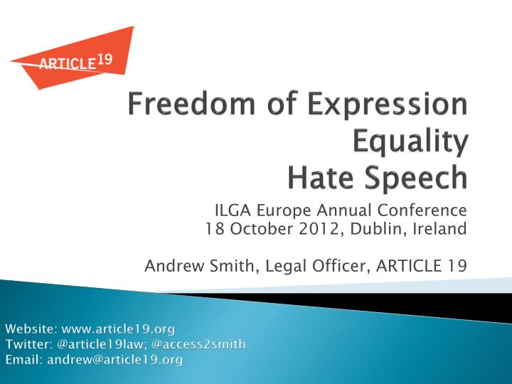freedom of speech vs equality Freedom of information, speech and the press is firmly rooted in the structures of modern western democratic thought on the other hand, the idea of perfect equality in communism argues for a right of expression and press since each individual is equally important, each should have an equally valid.