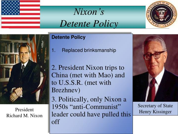Nixonu0027sDetente Policy  sc 1 st  SlideServe & PPT - Lesson 8: Détente and Fall of Communism 1972-1991 ...