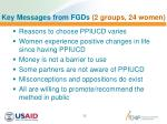 key messages from fgds 2 groups 24 women