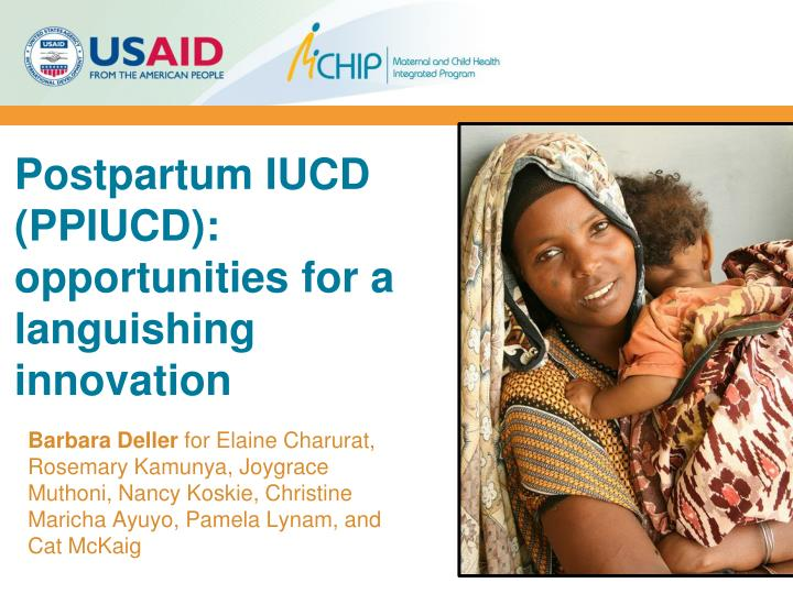 postpartum iucd ppiucd opportunities for a languishing innovation n.
