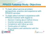 ppiucd followup study objectives