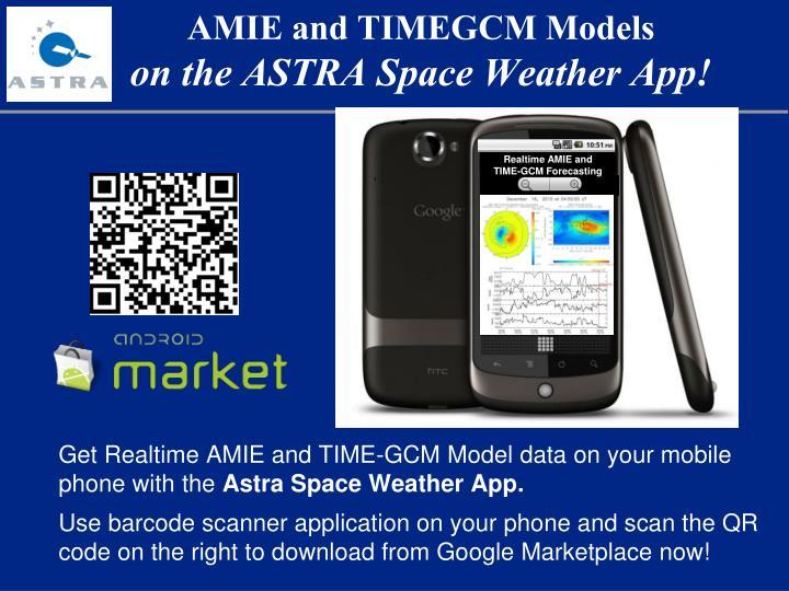 AMIE and TIMEGCM Models