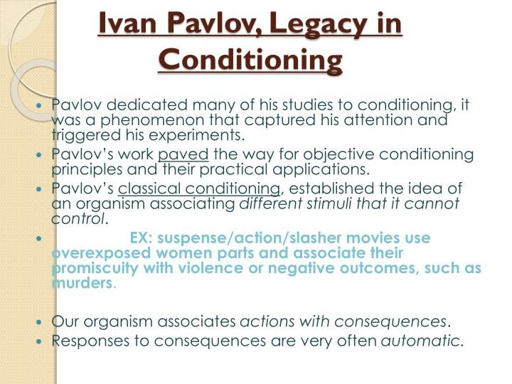 Ivan pavlov legacy in conditioning