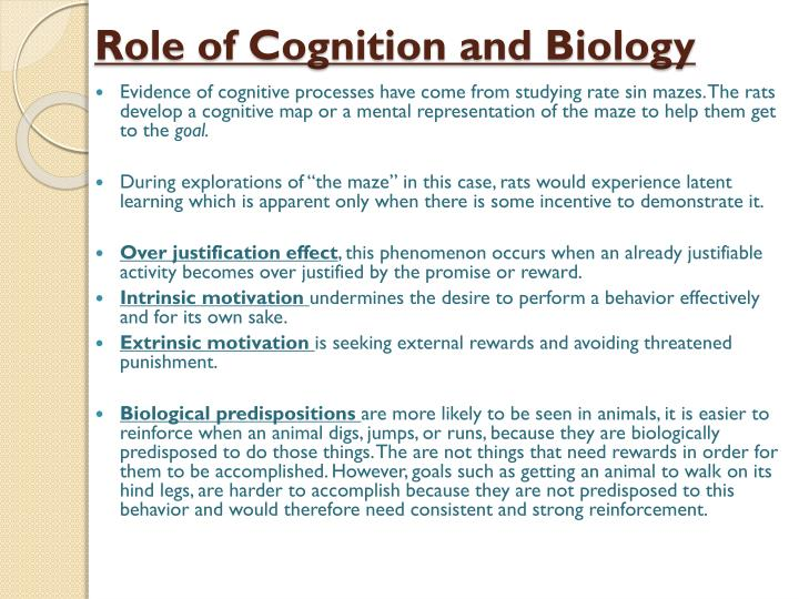 Role of Cognition and Biology