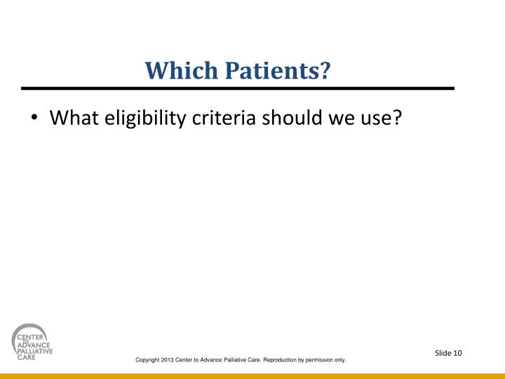 Which Patients?