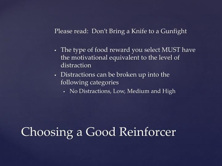 Choosing a good reinforcer2