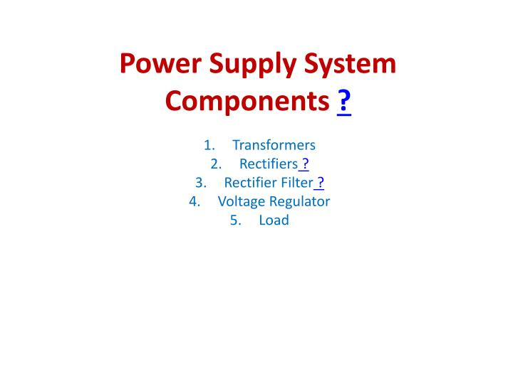 Power supply system components