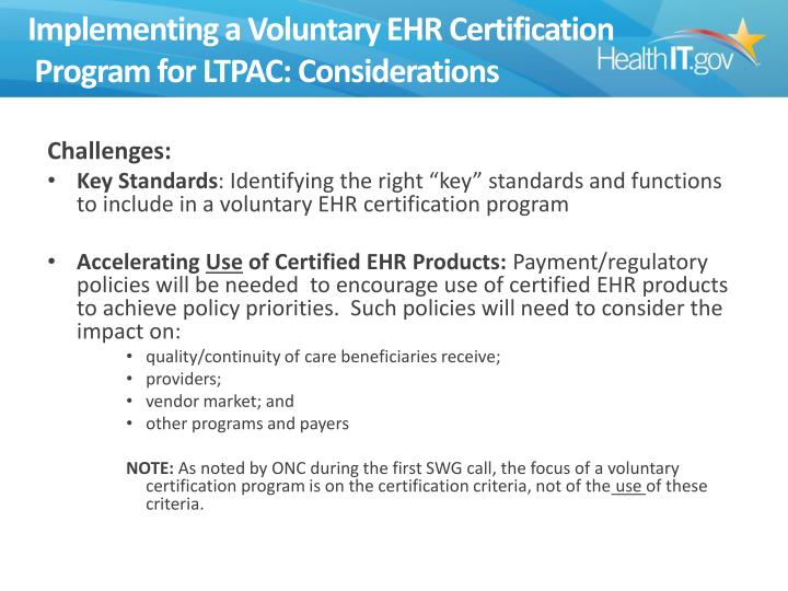 Implementing a Voluntary EHR Certification