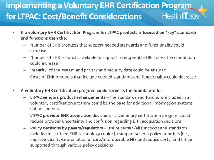 Implementing a Voluntary EHR Certification Program for LTPAC: Cost/Benefit Considerations