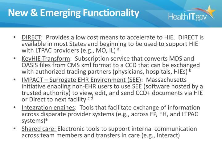 New & Emerging Functionality