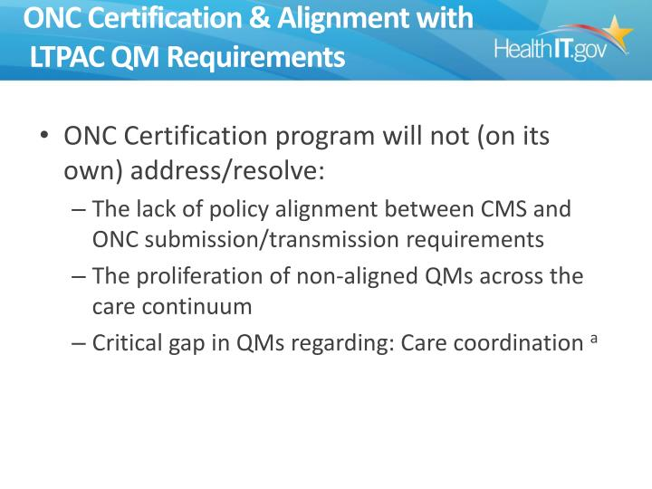 ONC Certification & Alignment with