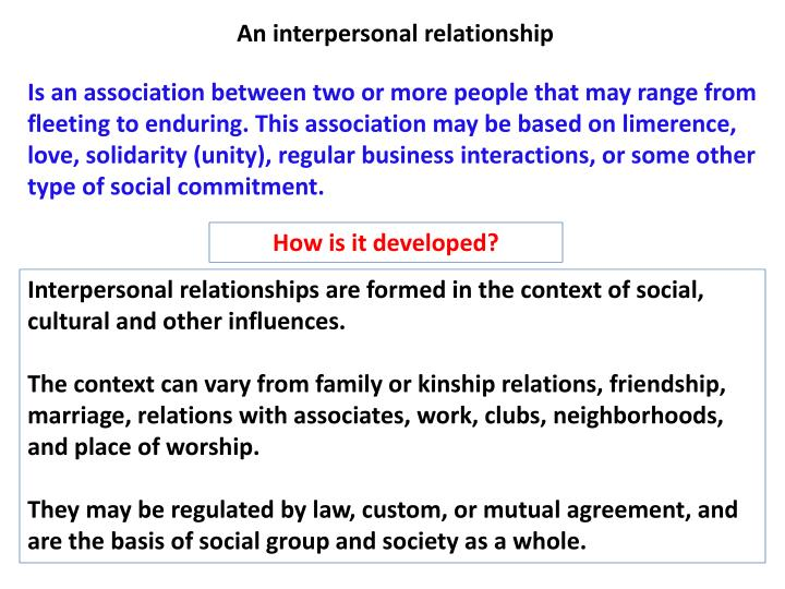 An interpersonal relationship