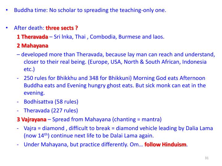 Buddha time: No scholar to spreading the teaching-only one.