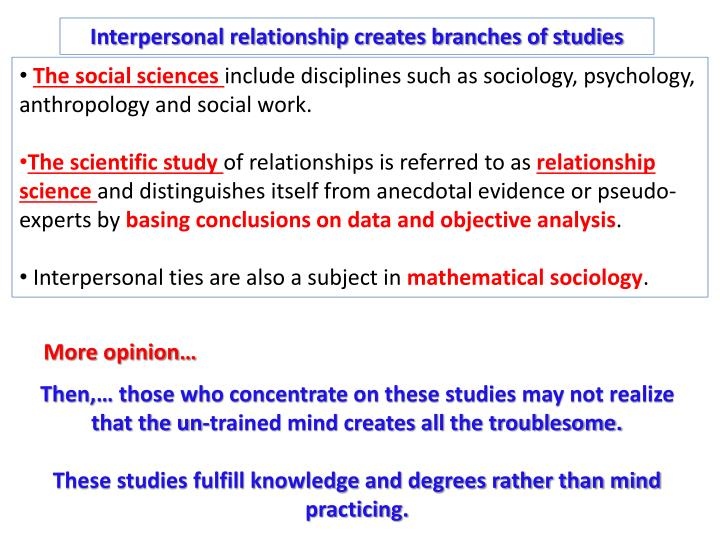 Interpersonal relationship creates branches of studies