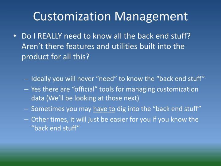 Customization Management