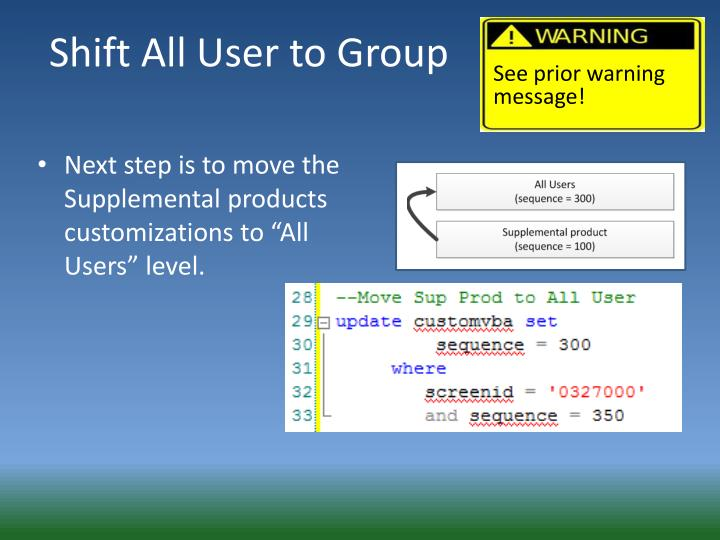 Shift All User to Group