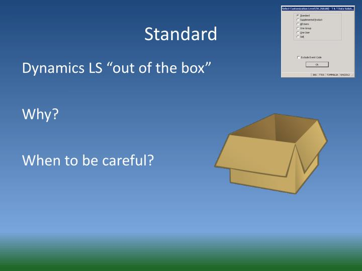 """Dynamics LS """"out of the box"""""""