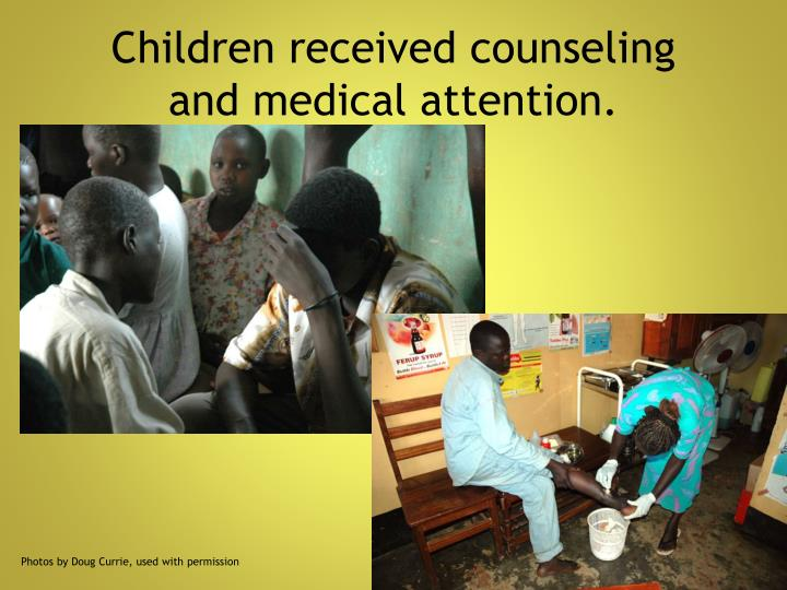 Children received counseling