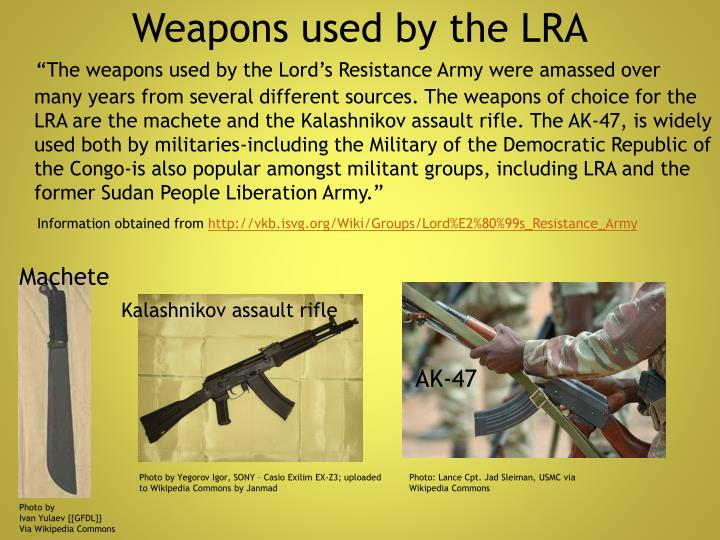 Weapons used by the LRA