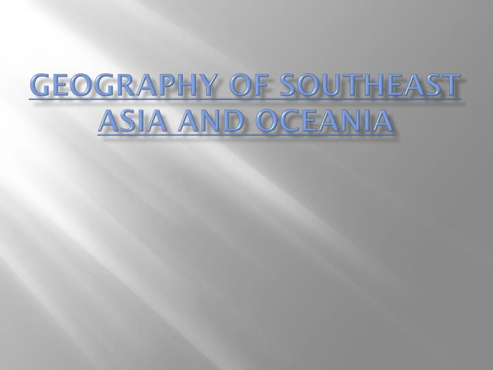 geography of southeast asia and oceania n.