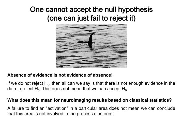 One cannot accept the null hypothesis