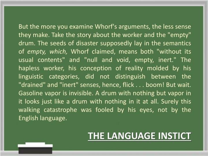 sapir-whorf thesis states In linguistics, the sapir–whorf hypothesis (swh) states that there is a systematic relationship between the grammatical categories of the language a person speaks and how that person both understands the world and behaves in it.