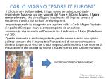carlo magno padre d europa
