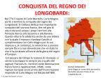 conquista del regno dei longobardi