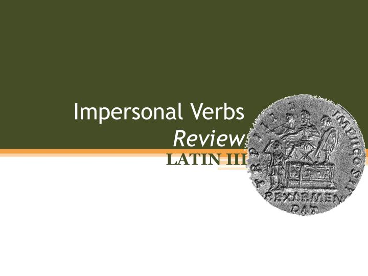impersonal verbs review n.